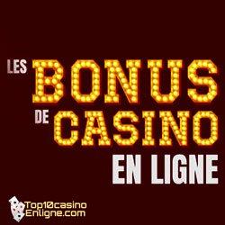 les bonus casinos en ligne